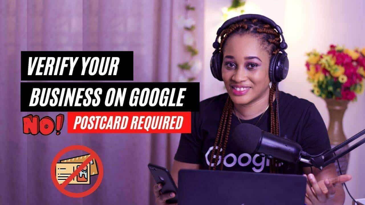 How to verify your Google my business account without a postcard